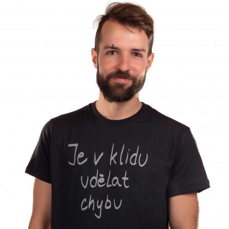 Pánské tričko černé - Je v klidu udělat chybu